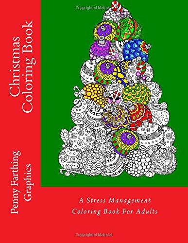 Christmas Coloring Book A Stress Management