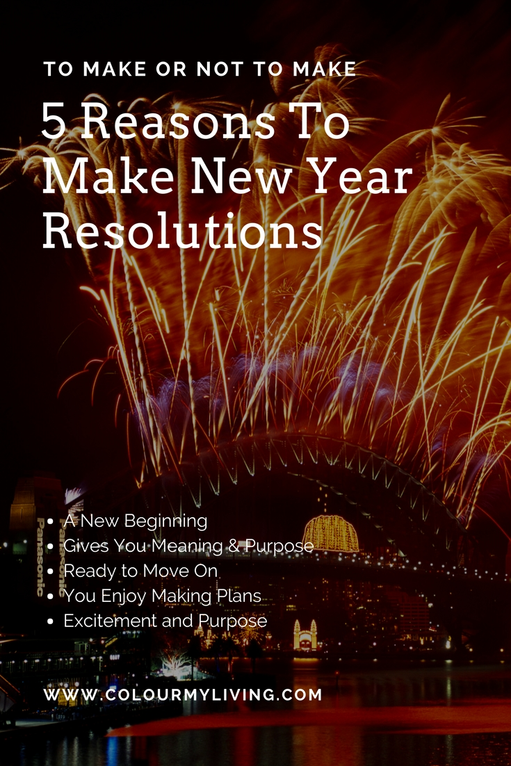 5 Reasons To Make New Year Resolutions